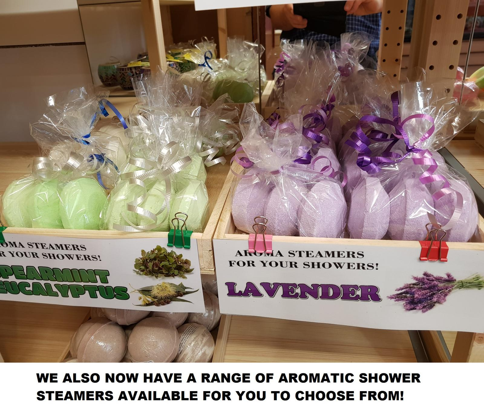 OUR LARGE RANGE OF AROMATIC SHOWER STEAMERS