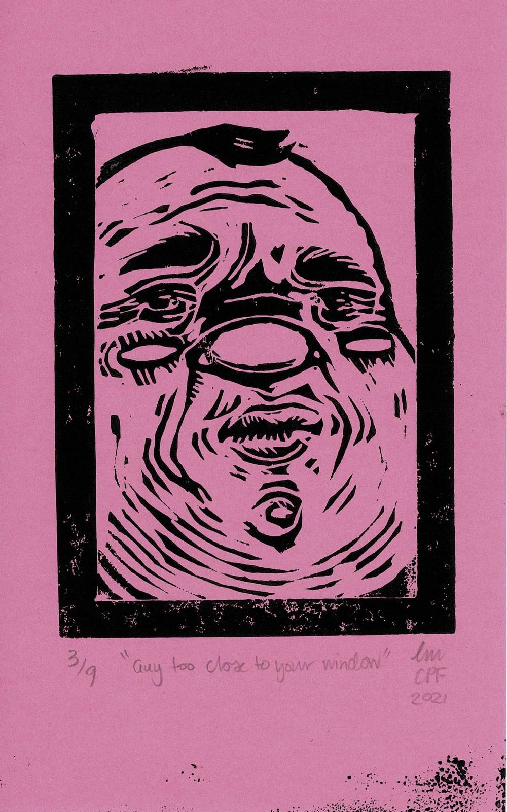 'guy too close to your window' - Lino Print