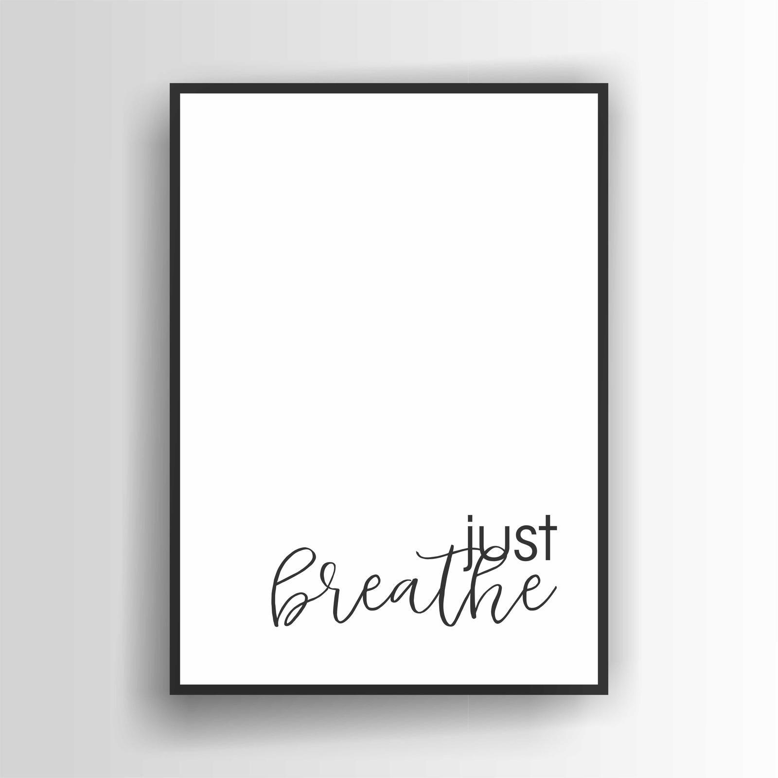 Just Breathe Print