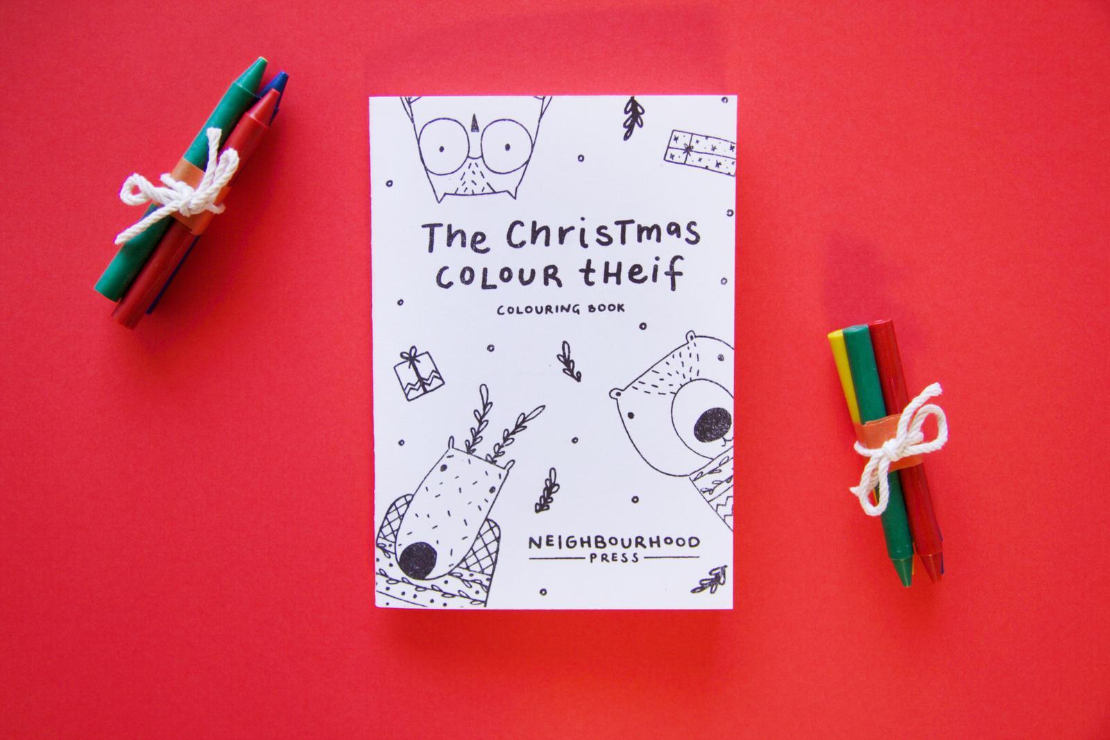The Christmas Colour Thief Colouring Book