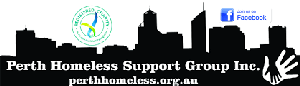 Perth Homeless Support Group inc.