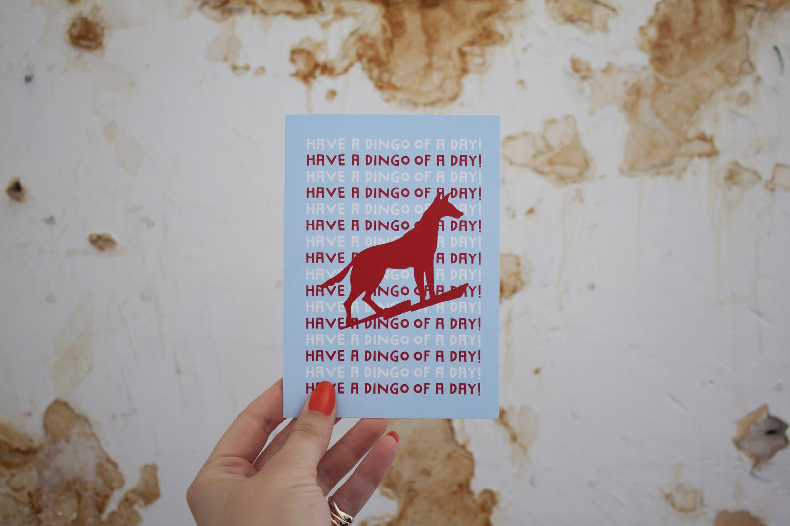 Have a Dingo of a Day Card