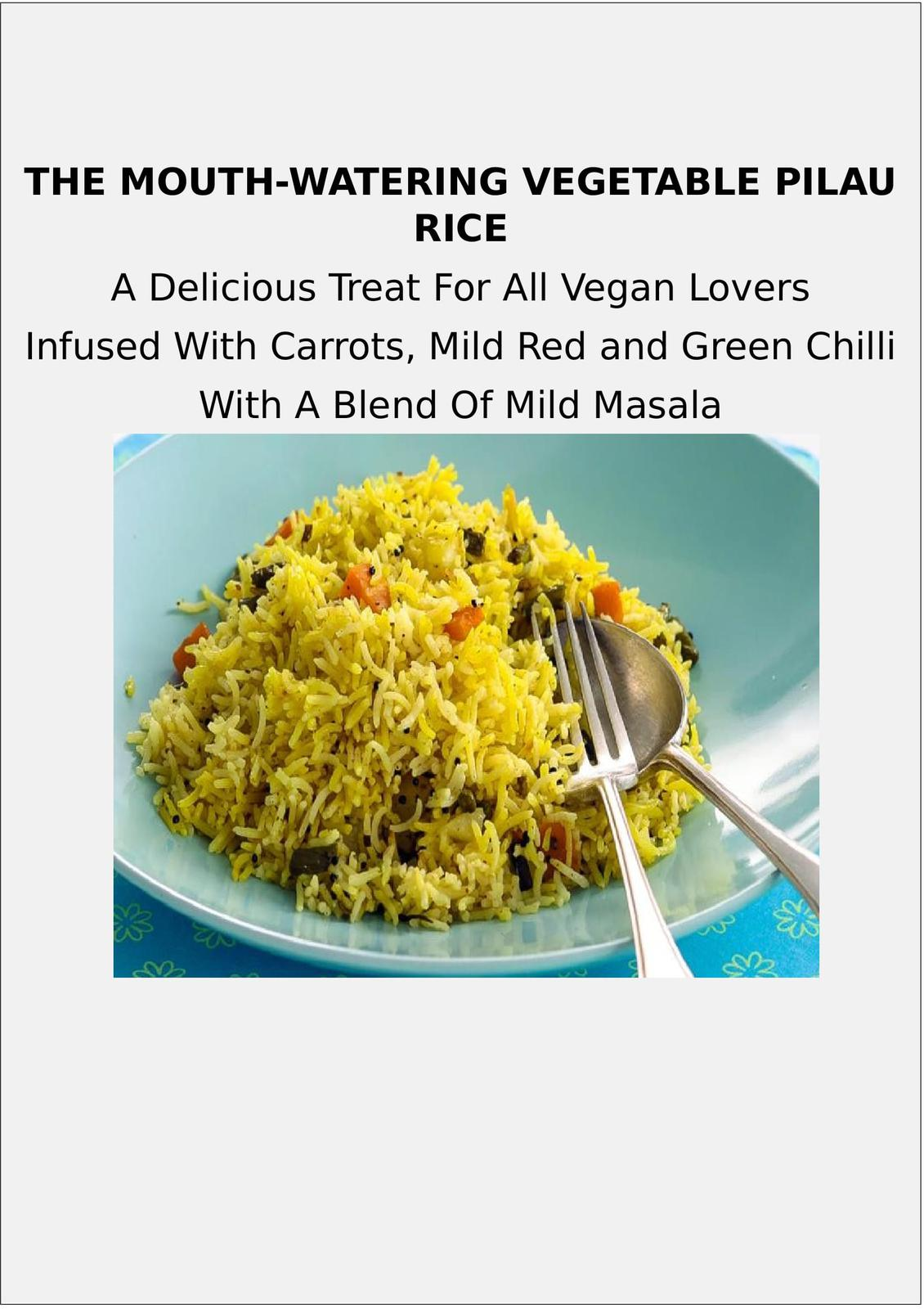 The Mouth-Watering Vegetable Pilau Rice